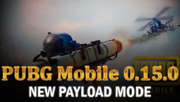 Payload Mode Is Released In PUBG Mobile 0.15.0 Update With RPG and Helicopters