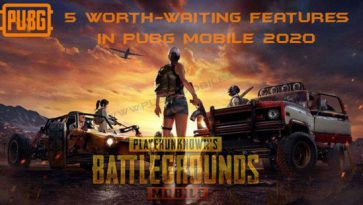 5 Worth-Waiting Features For Players In PUBG Mobile 2020