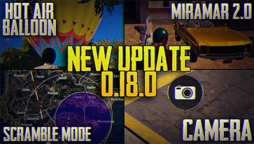 Remarkable Points In PUBG Mobile Update 0.18.0
