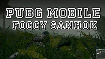 PUBG Mobile Foggy Sanhok