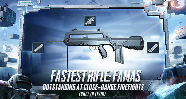 FAMAS only available in Livik with outstanding at close-range firefights